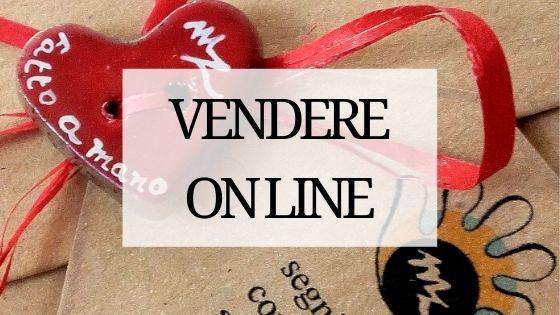vendere on line oggetti fatti a mano