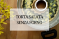 Torta salata con Spinaci e Ricotta - SENZA FORNO - sul gas con il Versilia