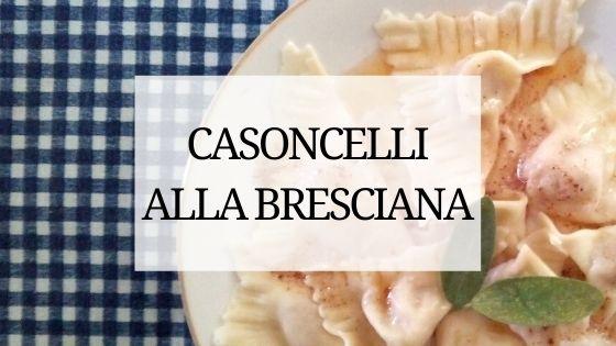 casoncelli alla bresciana ricetta con foto