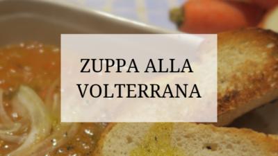 Zuppa alla Volterrana ricetta