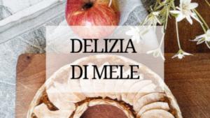 delizia di mele senza forno