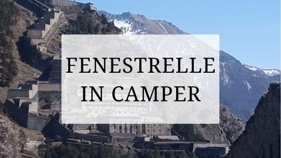 Fenestrelle forte in camper Val Chisone