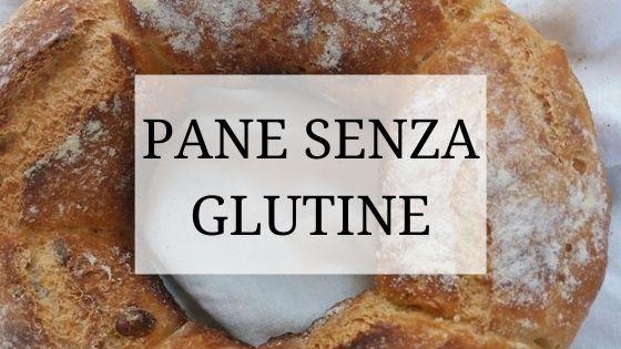 pane gluten free ricetta